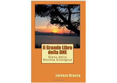 Il Grande libro della DNE® di Lorenzo Bracco
