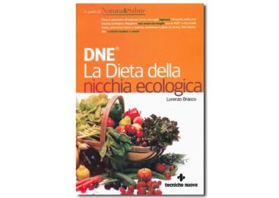 DNE. La Dieta della Nicchia Ecologica® di Lorenzo Bracco