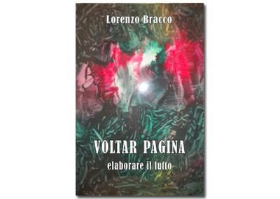 Voltar pagina: elaborare il lutto di Lorenzo Bracco